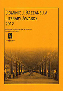 2012 Dominic J. Bazzanella Literary Awards