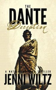 The Dante Deception: A Natalie Brandon Thriller by Jenni Wiltz