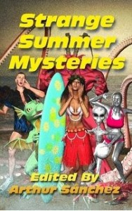 "Strange Summer Mysteries, published by Whortleberry Press. Featuring ""Clothes Make the Man,"" short fiction by Jenni Wiltz."
