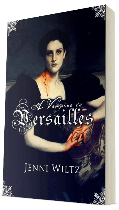 A Vampire in Versailles by Jenni Wiltz